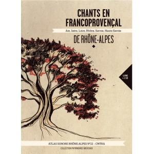 N°22 - CHANTS EN FRANCOPROVENÇAL DE RHÔNE-ALPES