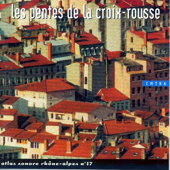 N°17 - LES PENTES DE LA CROIX ROUSSE