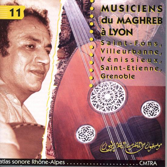 N°11 - MUSICIENS DU MAGHREB À LYON